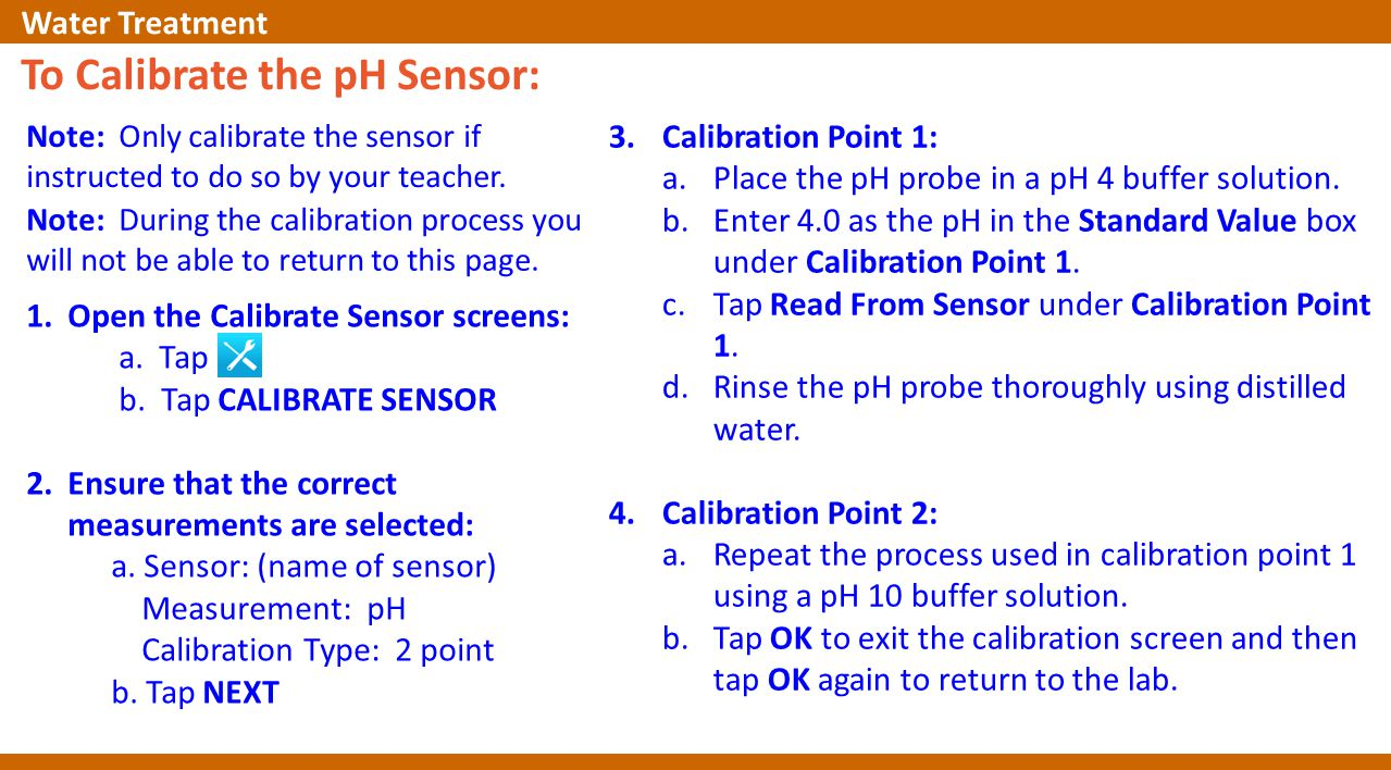 Note: Only calibrate the sensor if instructed to do so by your teacher.
