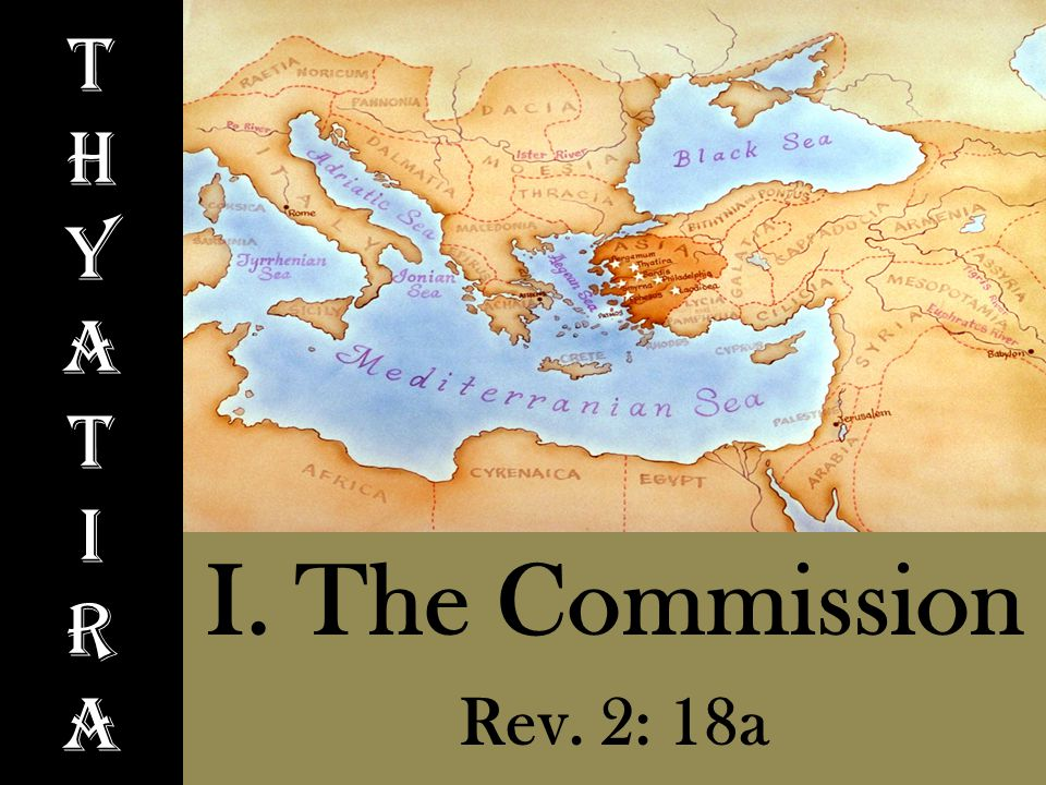 ThyatIraThyatIra I. The Commission Rev. 2: 18a