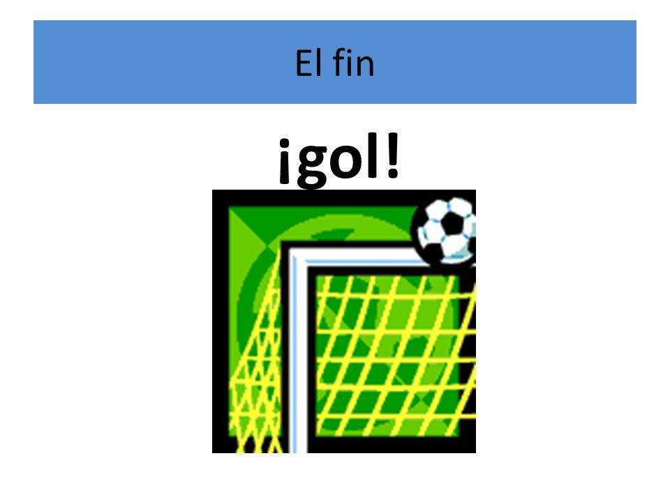 El fin ¡gol!