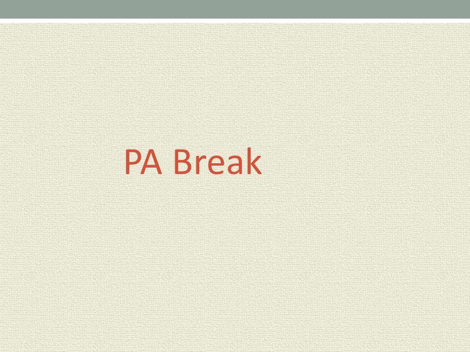 PA Break