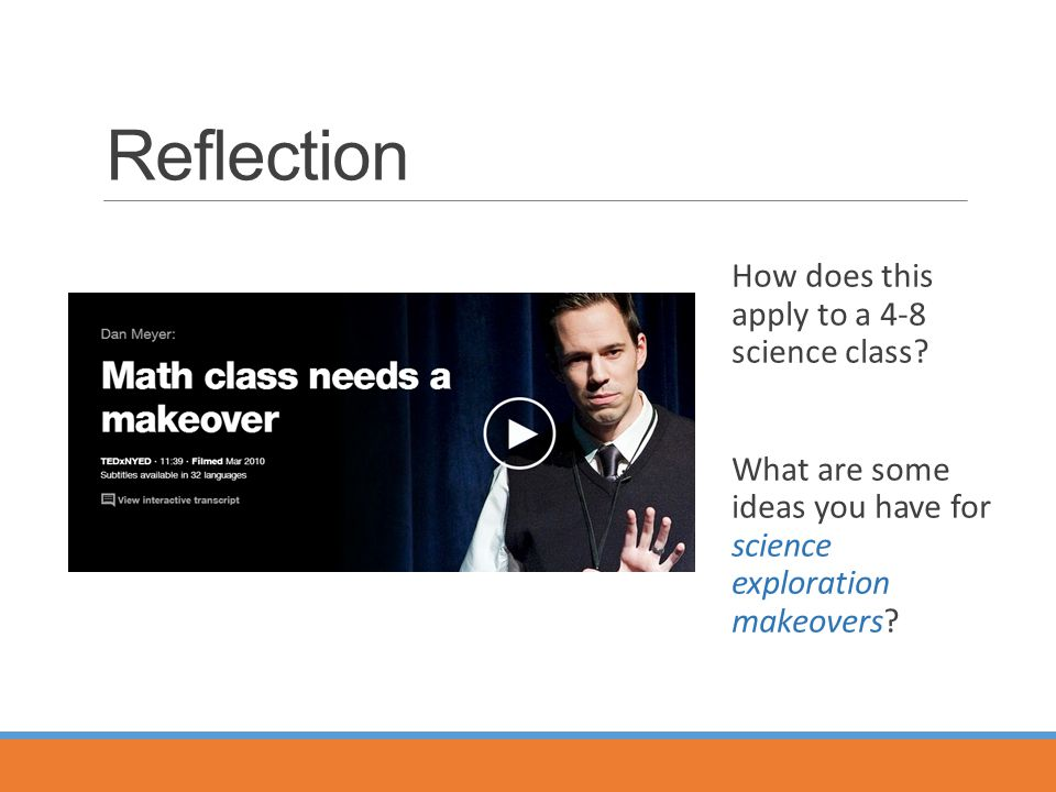Reflection How does this apply to a 4-8 science class.