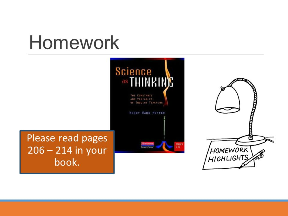Homework Please read pages 206 – 214 in your book.