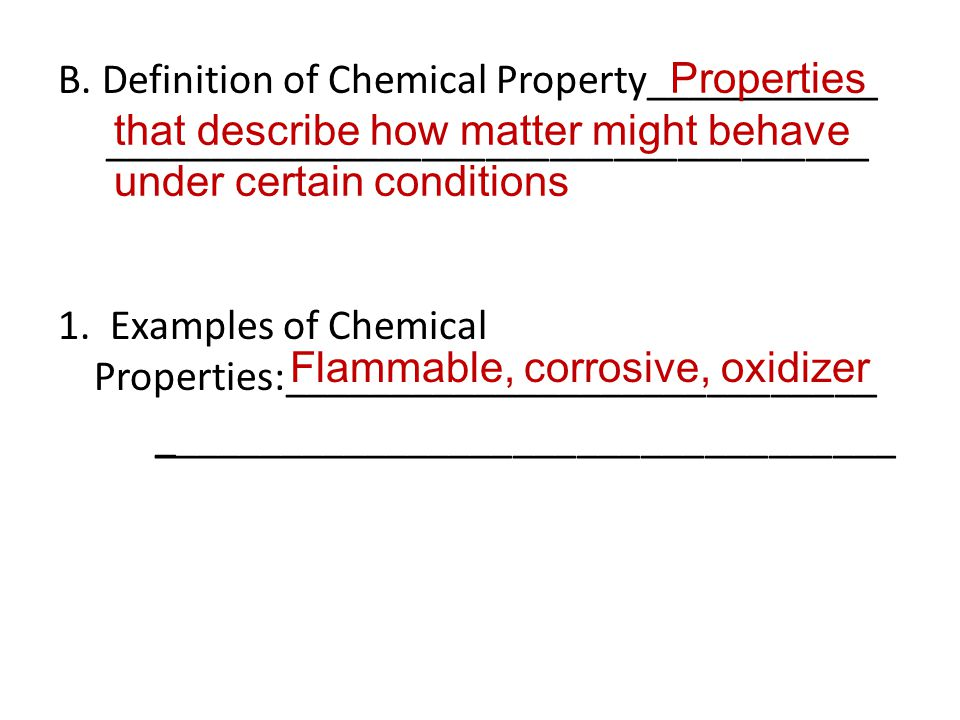 II.Physical & Chemical Changes of Matter: A.