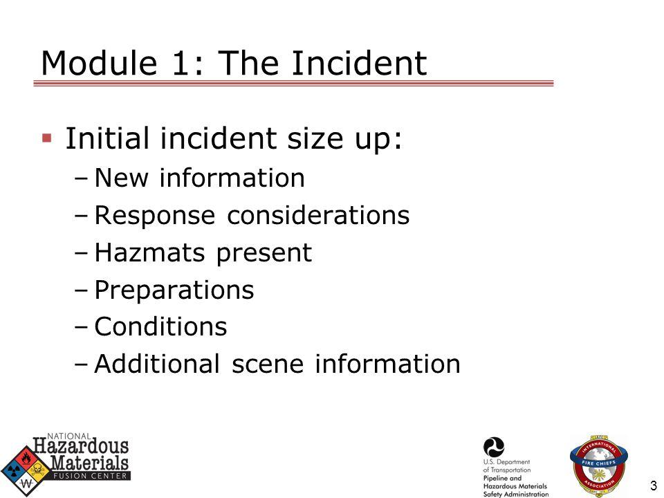 Module 2: Incident Response 4 © National Hazardous Materials Fusion Center