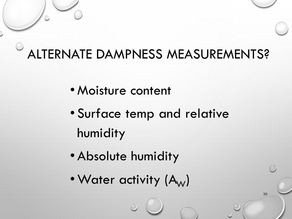ALTERNATE DAMPNESS MEASUREMENTS.