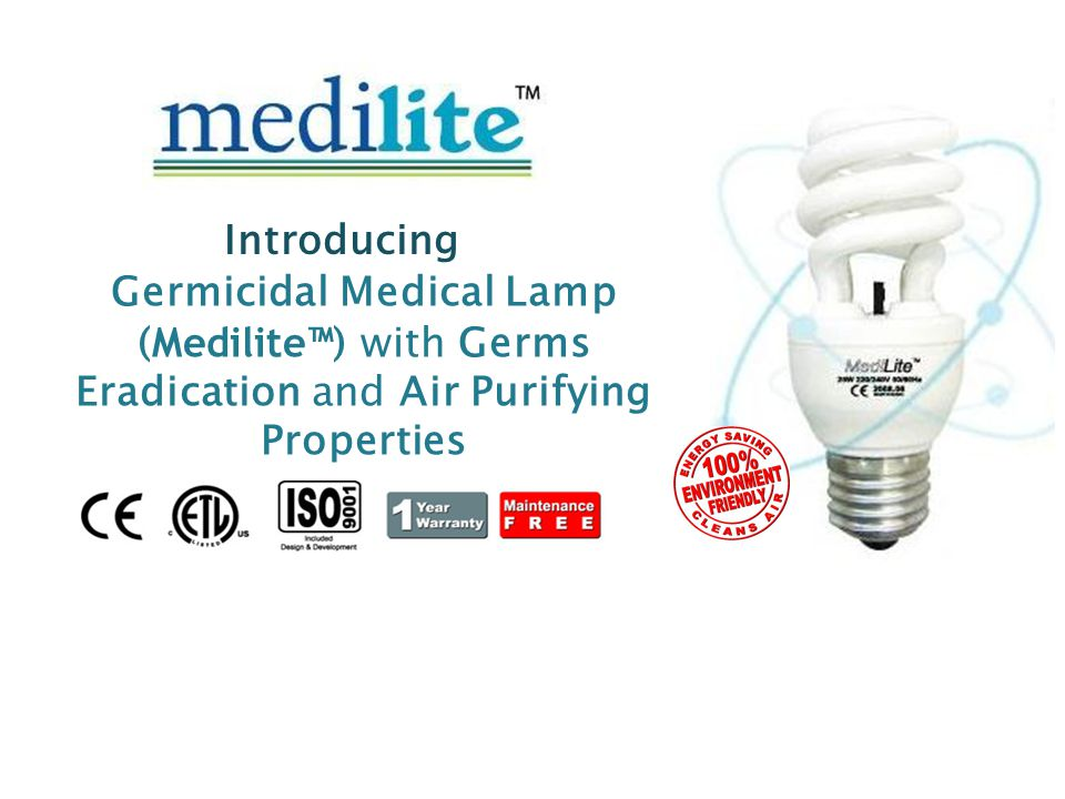 Germicidal Medical Lamp ( Medilite™ ) with Germs Eradication and Air Purifying Properties Introducing