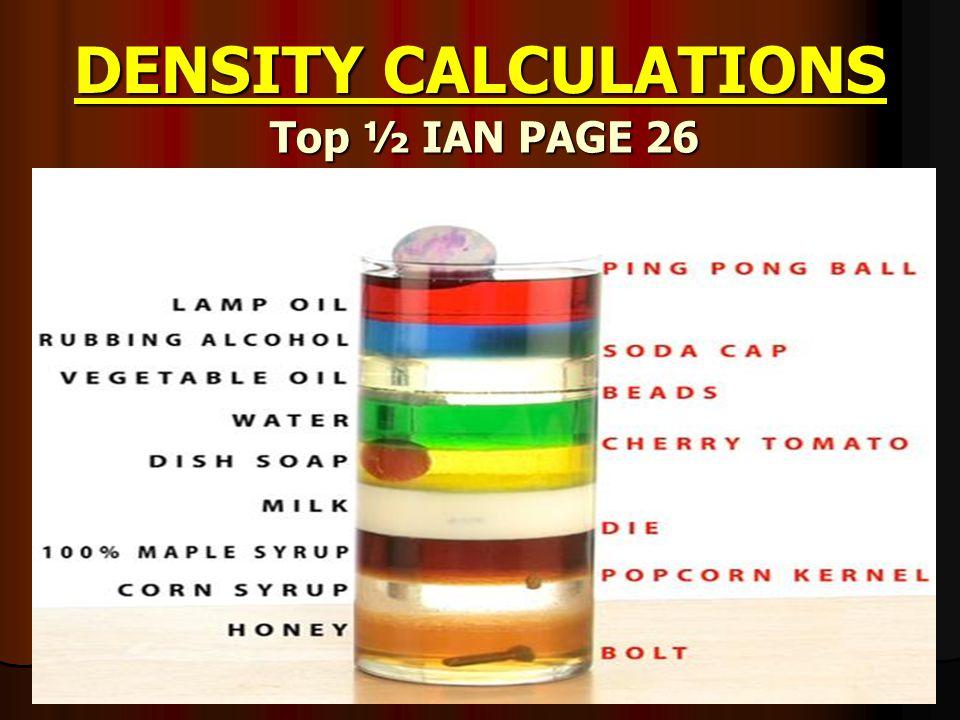 Remember… You have to love Density Density = But… It will break your heart Density = Density = M v