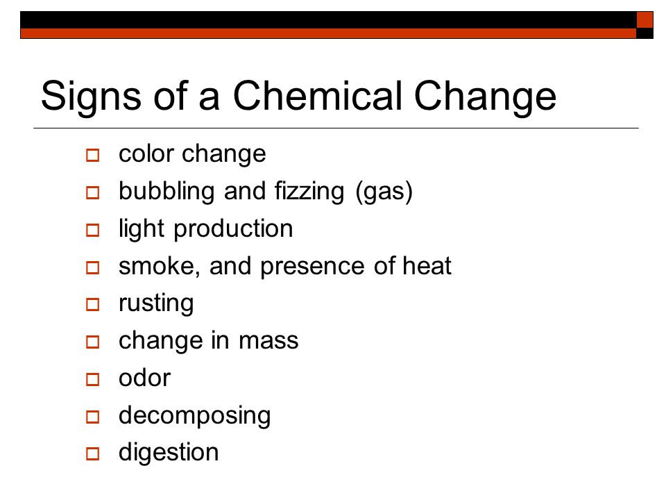 Chemical Change  Chemical changes are changes matter undergoes when it becomes new or different matter.