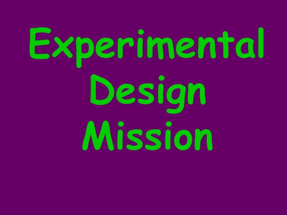 Experimental Design Mission
