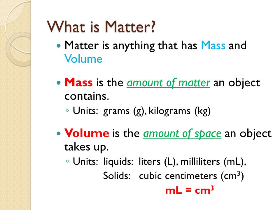 What is Matter.