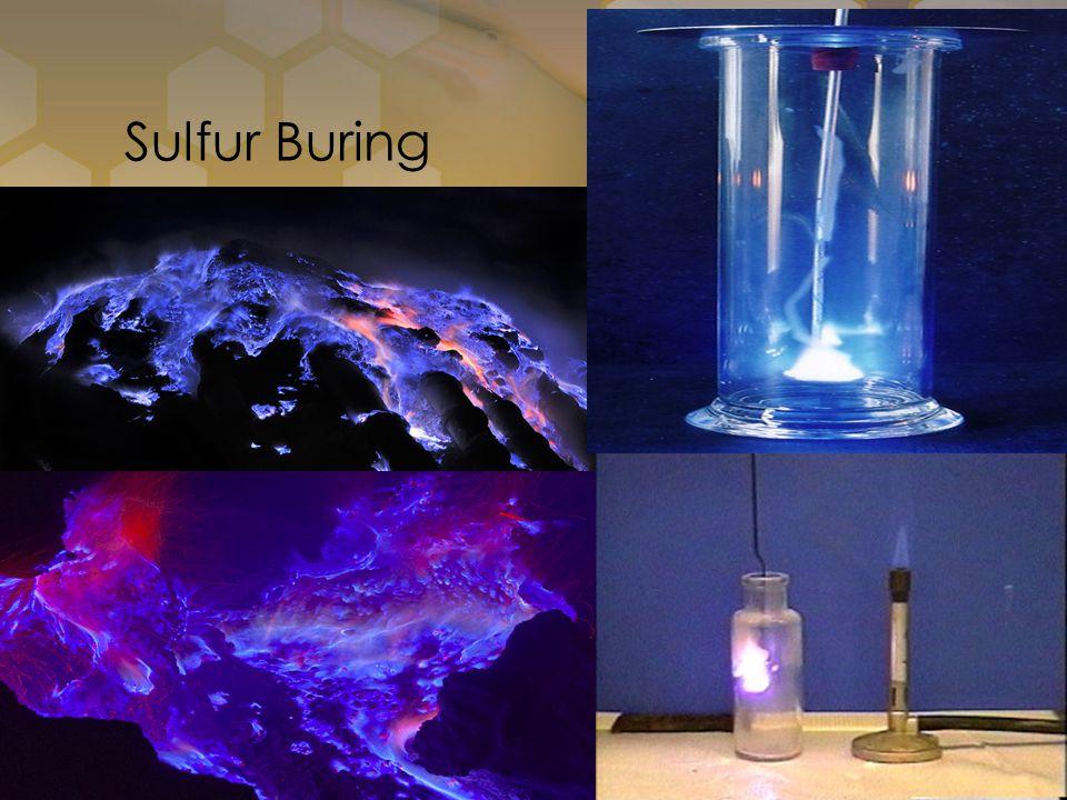 Sulfur Buring