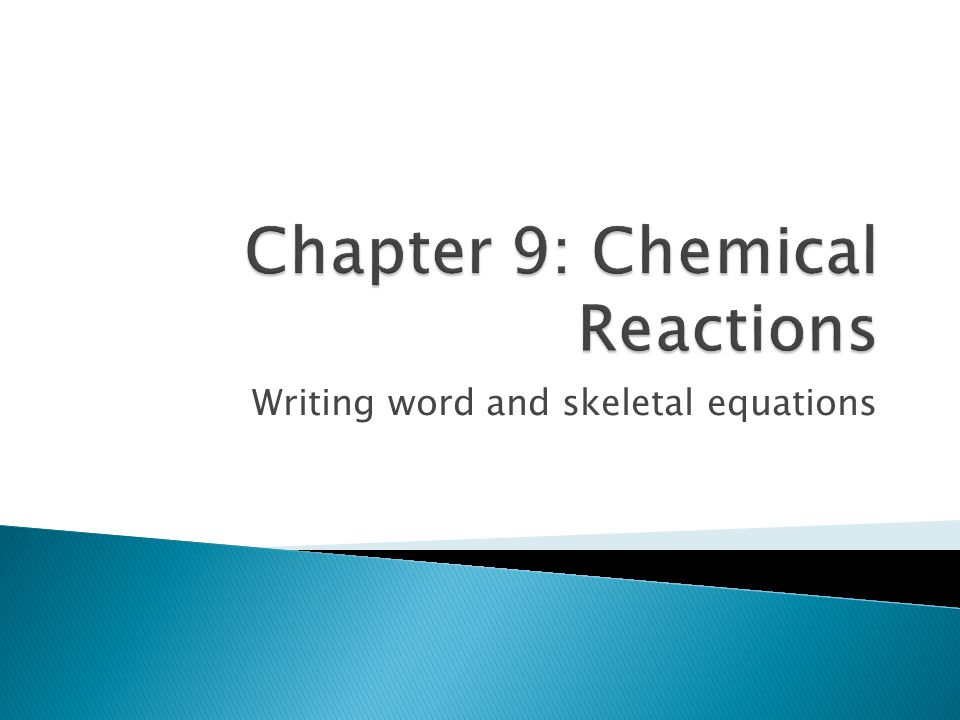 Writing word and skeletal equations