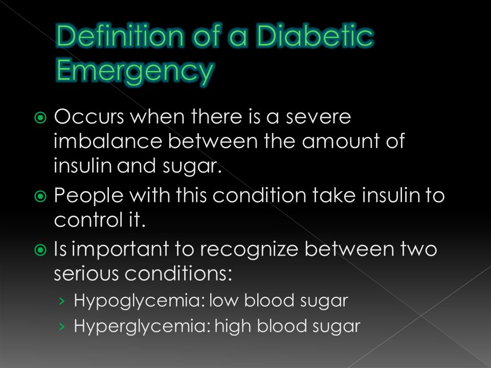  Occurs when there is a severe imbalance between the amount of insulin and sugar.