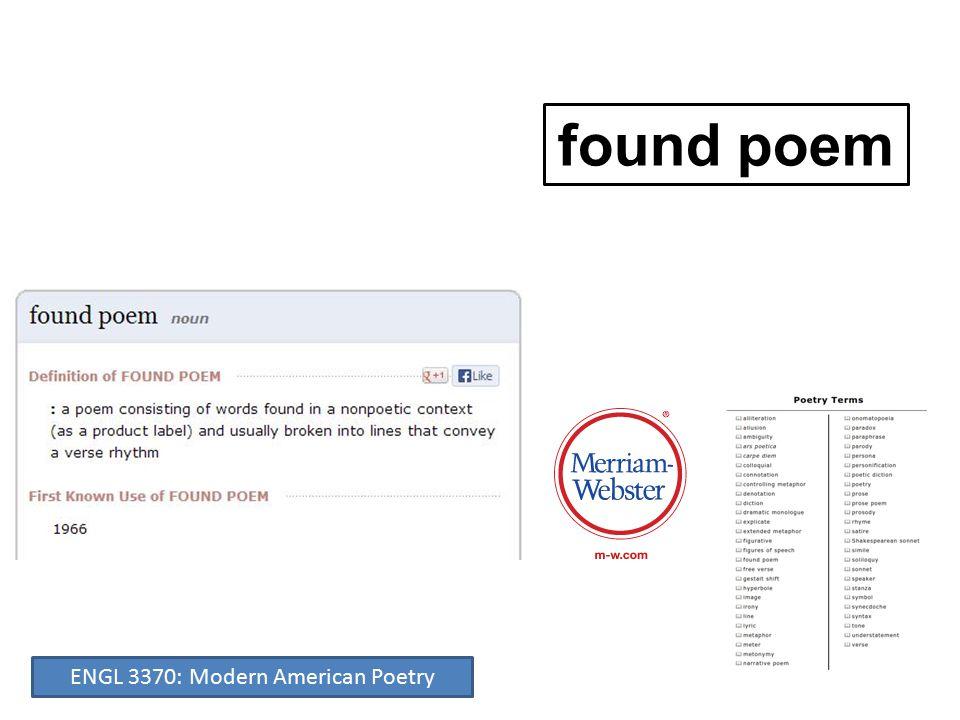 found poem ENGL 3370: Modern American Poetry
