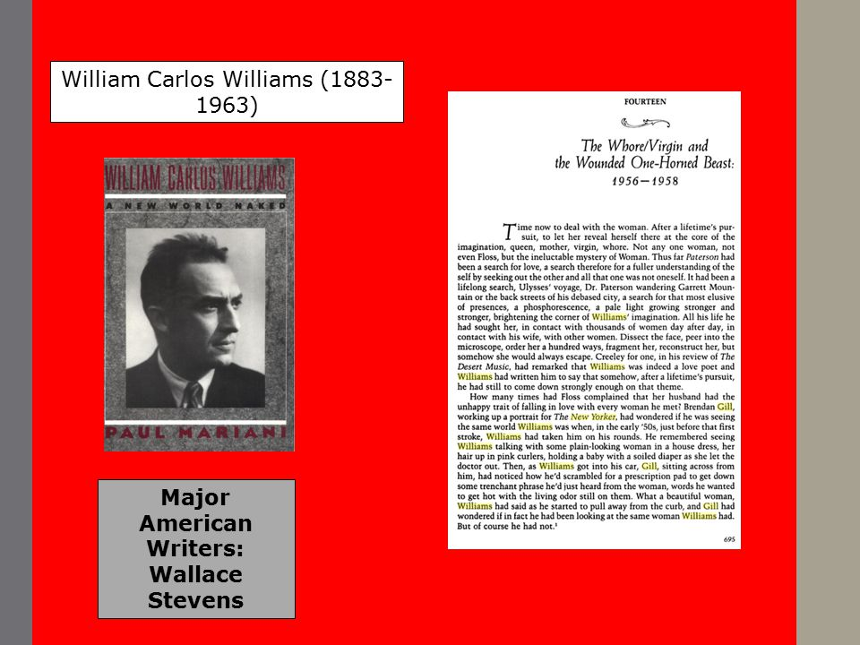 Major American Writers: Wallace Stevens William Carlos Williams (1883- 1963)
