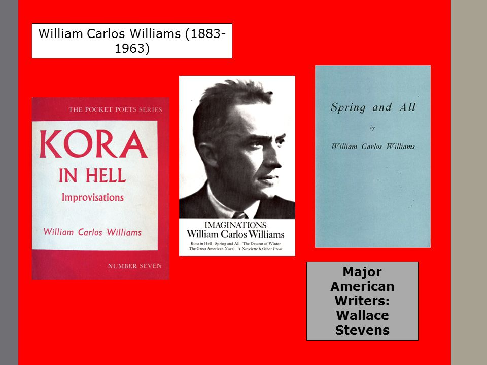 William Carlos Williams, Asphodel, That Greeny Flower BOOK I central to the sky which ranges round it.