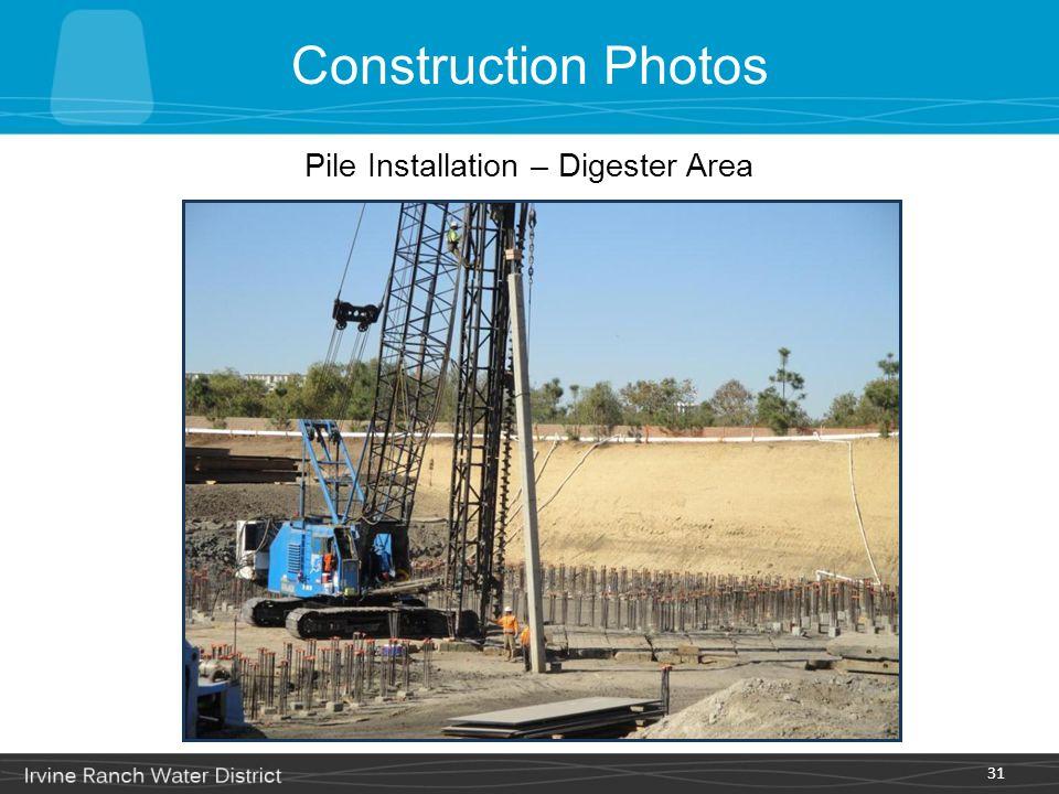 31 Construction Photos Pile Installation – Digester Area