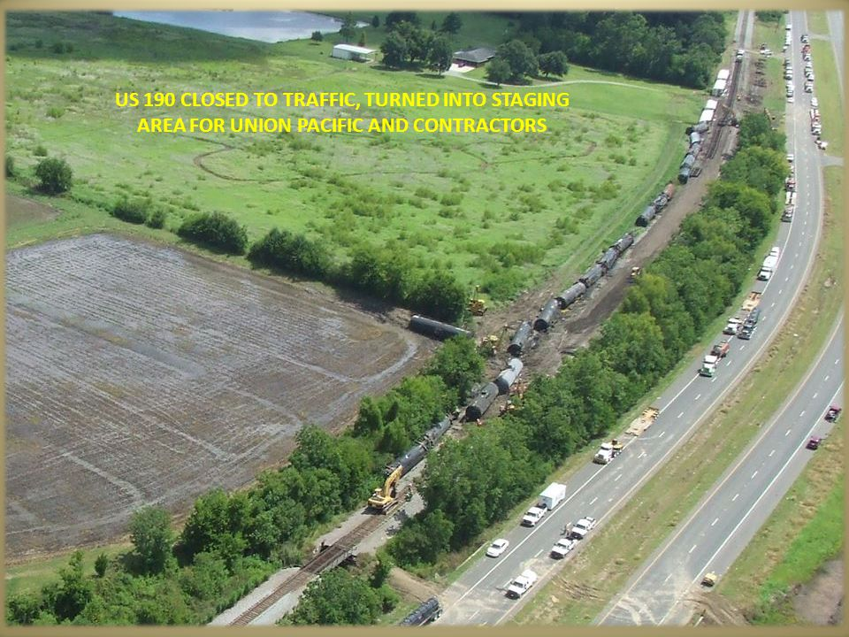 US 190 CLOSED TO TRAFFIC, TURNED INTO STAGING AREA FOR UNION PACIFIC AND CONTRACTORS