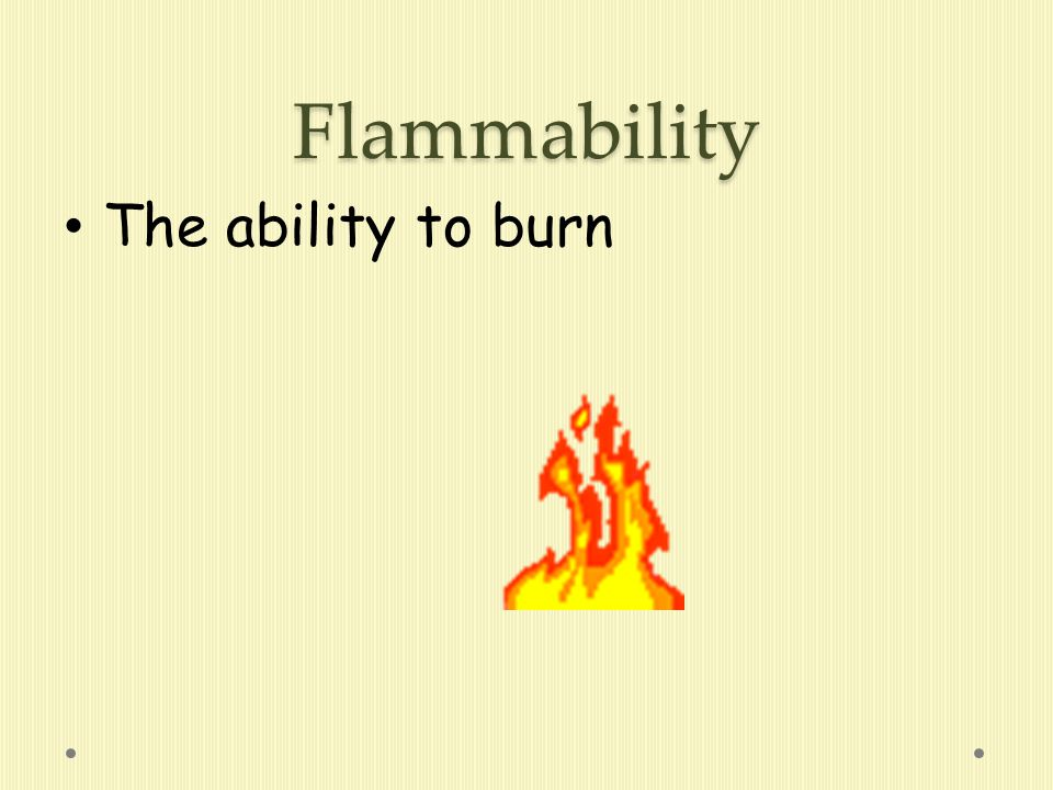 Combustibility The ability to blow up