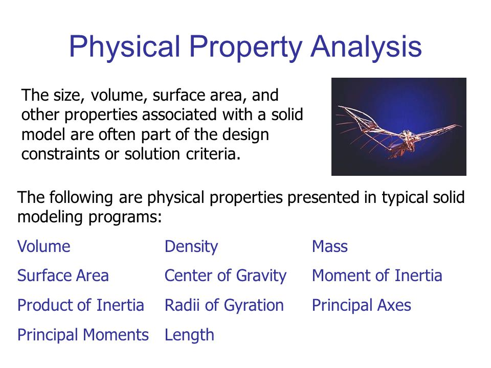 Physical Properties Volume Surface Area Density Mass In this lesson you will investigate the following physical properties: