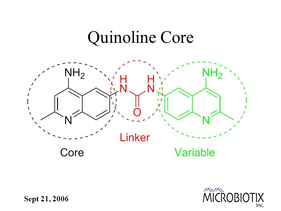 Sept 21, 2006 Quinoline Core