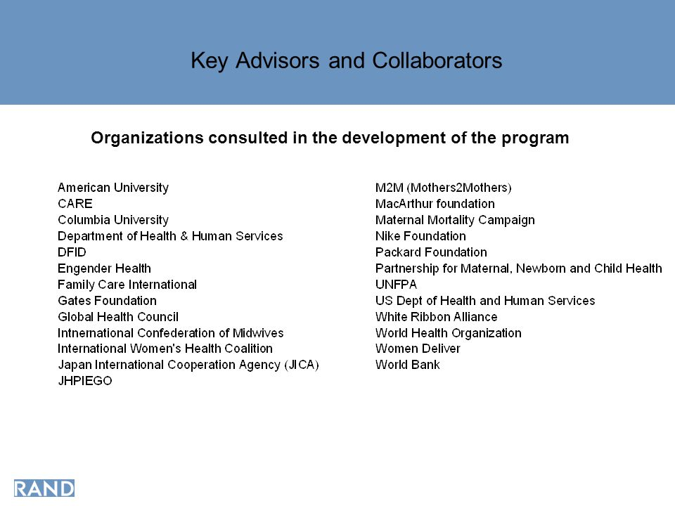 Key Advisors and Collaborators Organizations consulted in the development of the program