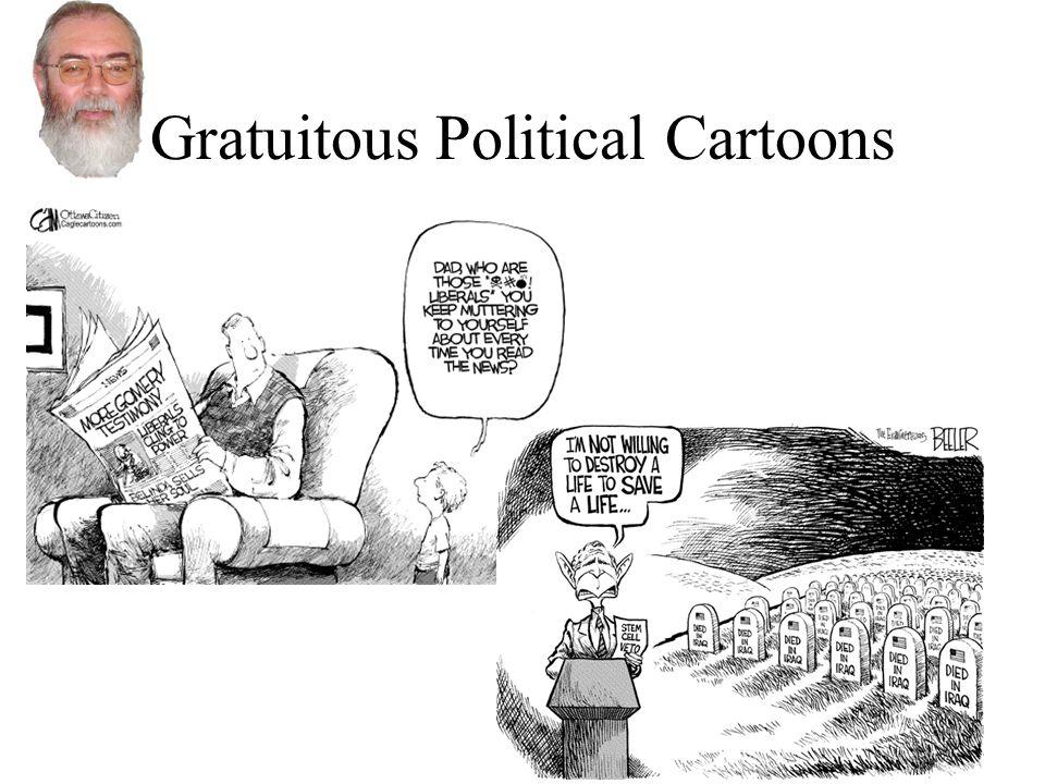 Gratuitous Political Cartoons