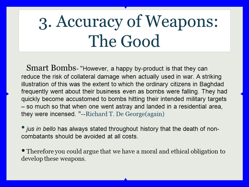 3. Accuracy of Weapons: The Good Smart Bombs -