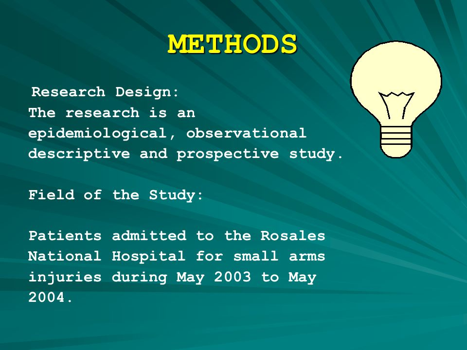 METHODS Research Design: The research is an epidemiological, observational descriptive and prospective study.