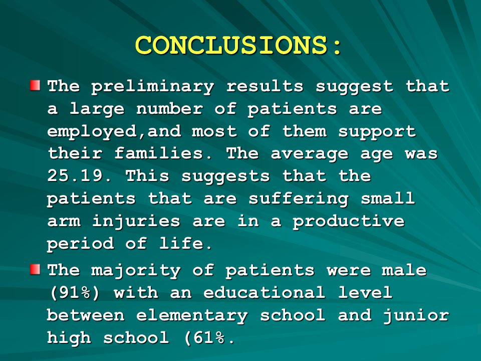 CONCLUSIONS: The preliminary results suggest that a large number of patients are employed,and most of them support their families.