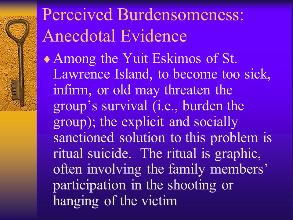 Perceived Burdensomeness: Anecdotal Evidence  Among the Yuit Eskimos of St.