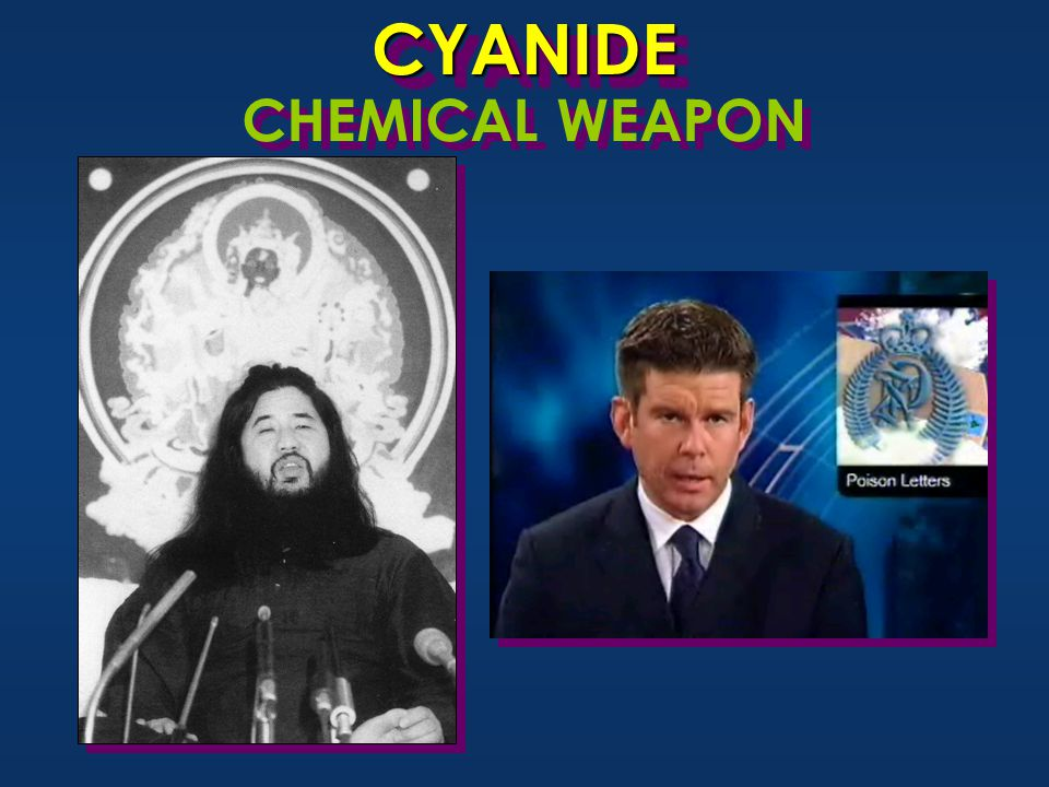 CYANIDECYANIDE CHEMICAL WEAPON