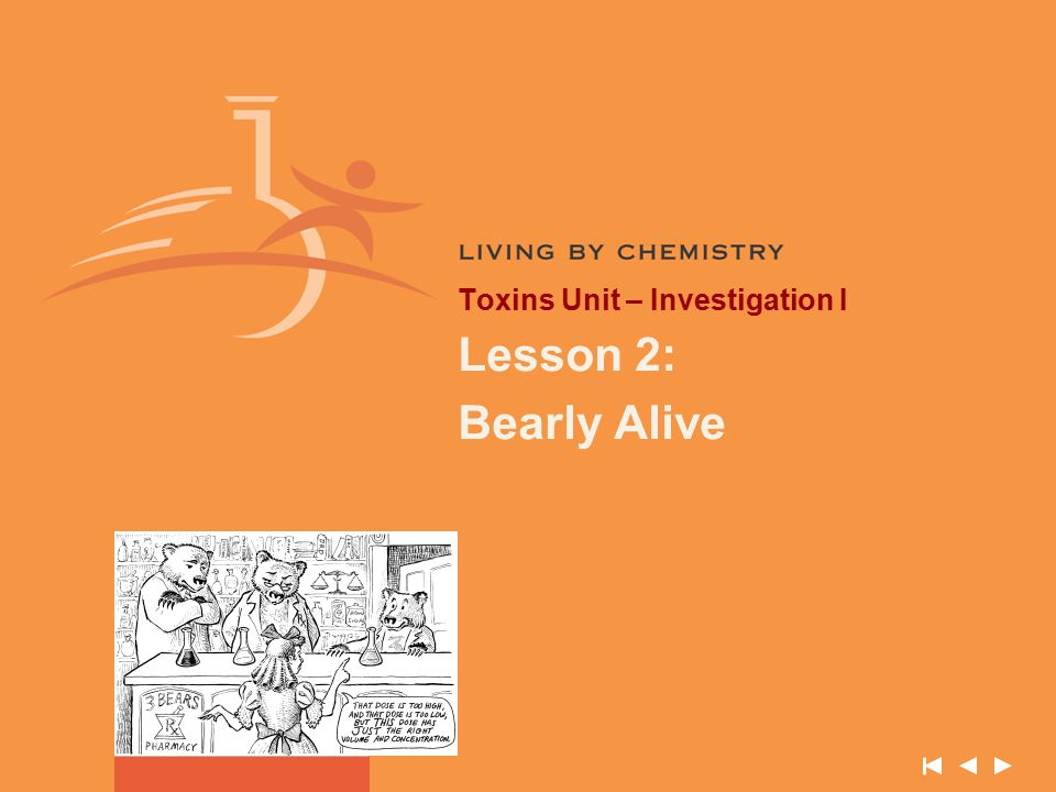 Toxins Unit – Investigation I Lesson 2: Bearly Alive