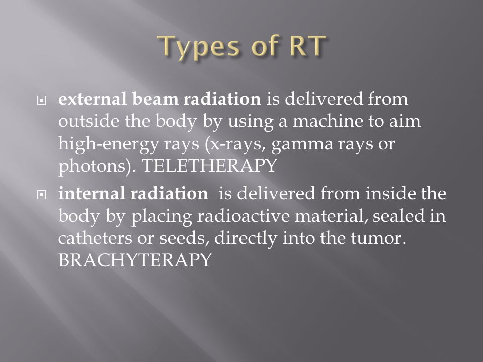  external beam radiation is delivered from outside the body by using a machine to aim high-energy rays (x-rays, gamma rays or photons).