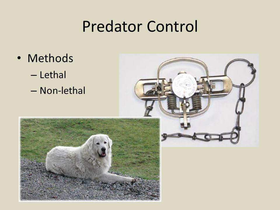 Predator Control Methods – Lethal – Non-lethal