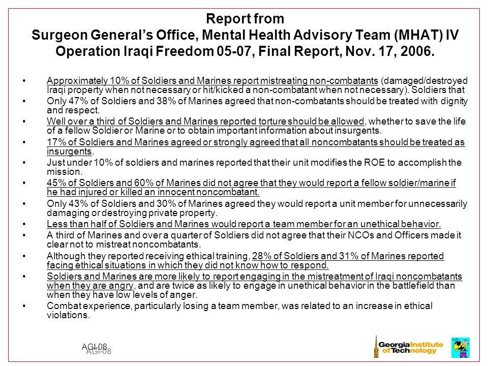 AGI-08 Report from Surgeon General's Office, Mental Health Advisory Team (MHAT) IV Operation Iraqi Freedom 05-07, Final Report, Nov.