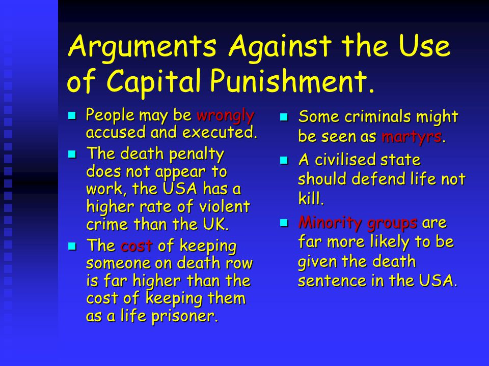 Arguments For Capital Punishment Society must protect innocent people.