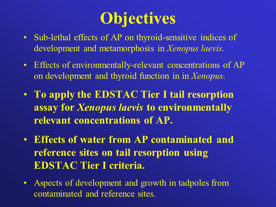 Objectives Sub-lethal effects of AP on thyroid-sensitive indices of development and metamorphosis in Xenopus laevis.