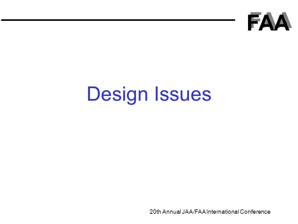 FAA 20th Annual JAA/FAA International Conference Design Issues
