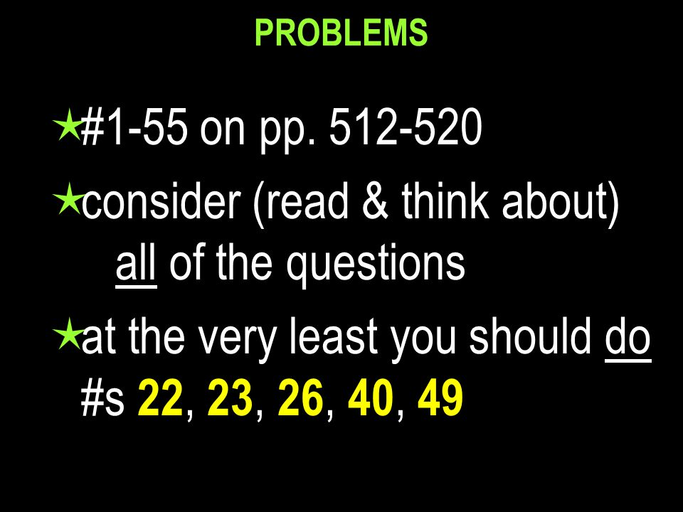 PROBLEMS  #1-55 on pp.