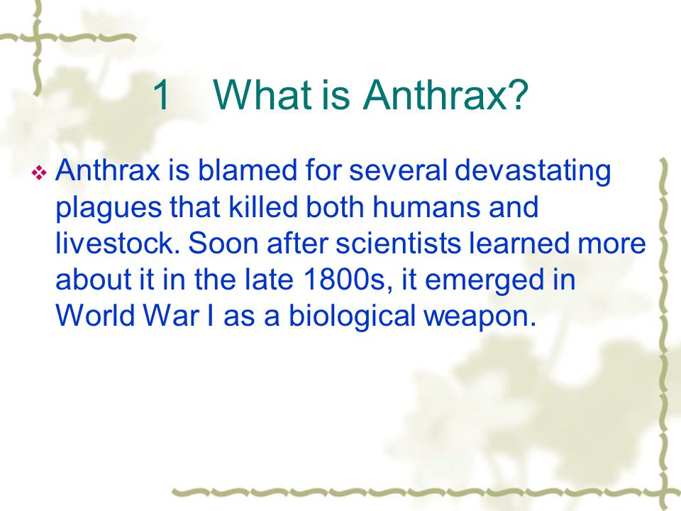 1.What is anthrax.