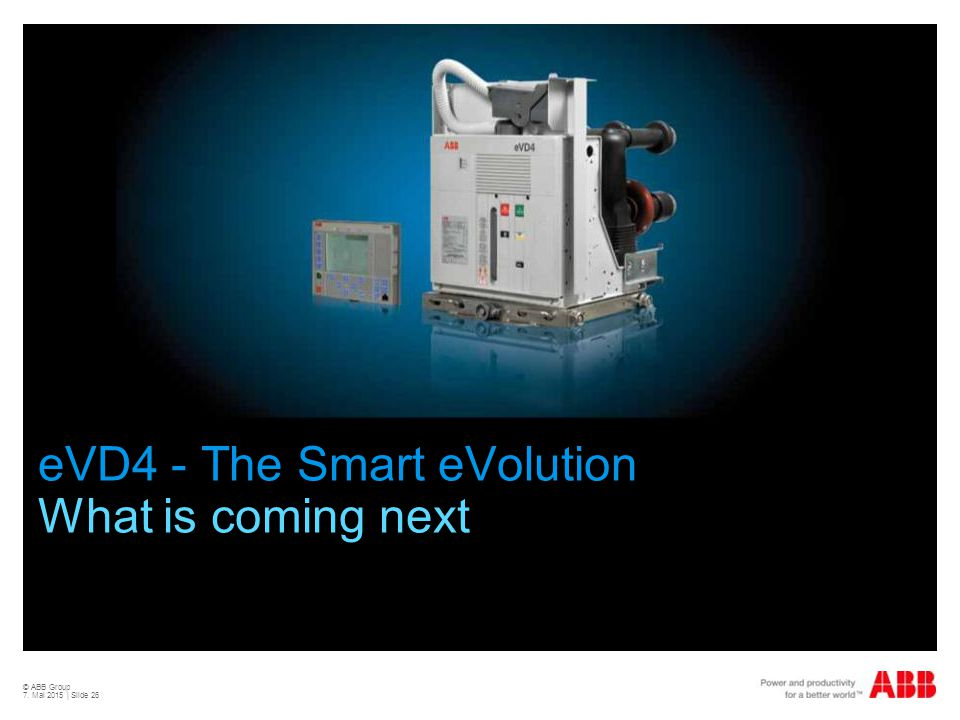 © ABB Group 7. Mai 2015 | Slide 26 eVD4 - The Smart eVolution What is coming next