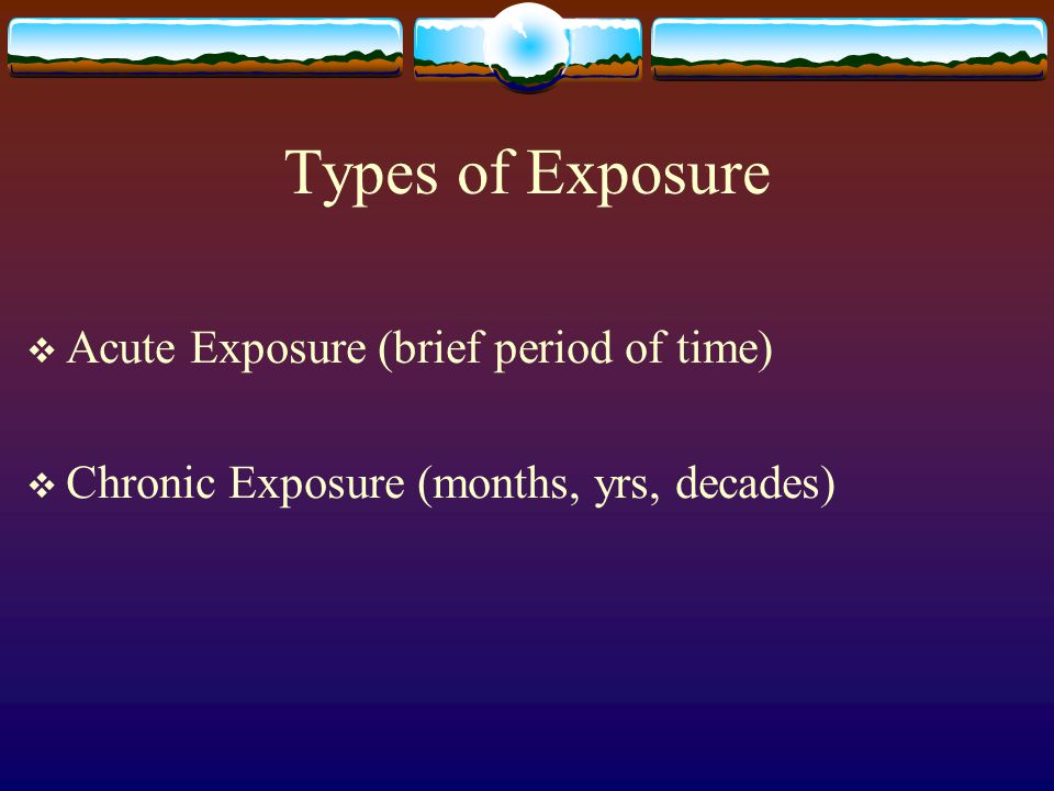 III.Exposure Limits  Several agencies, each with its own set of standards.