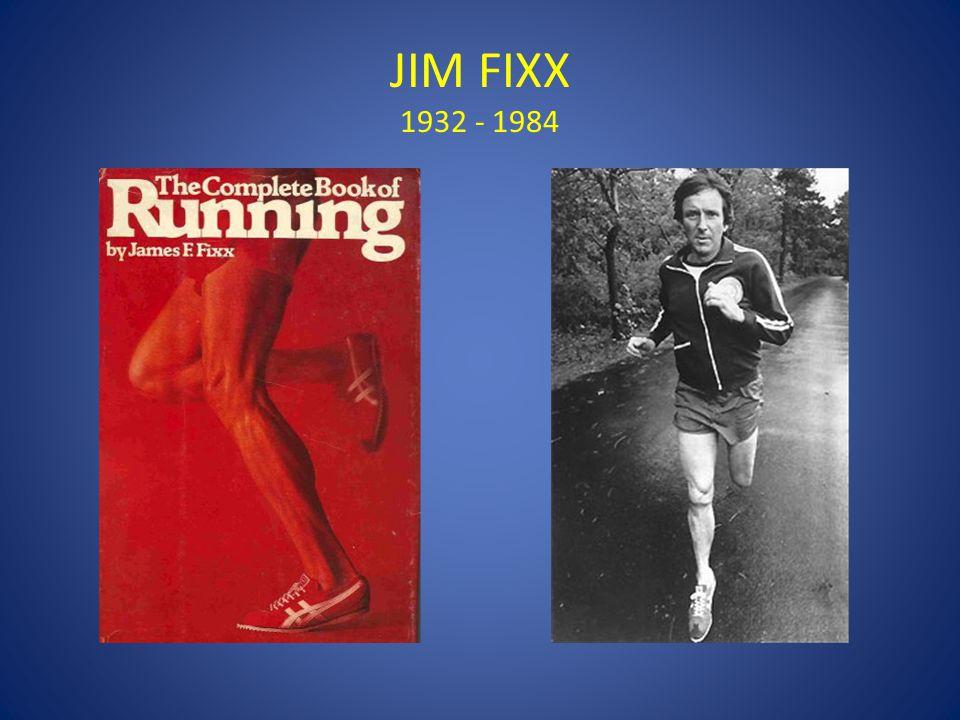 JIM FIXX 1932 - 1984