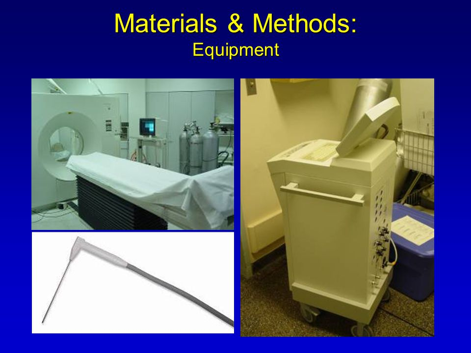 Materials & Methods: Equipment