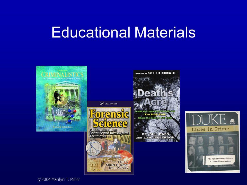 Educational Materials ©2004 Marilyn T. Miller