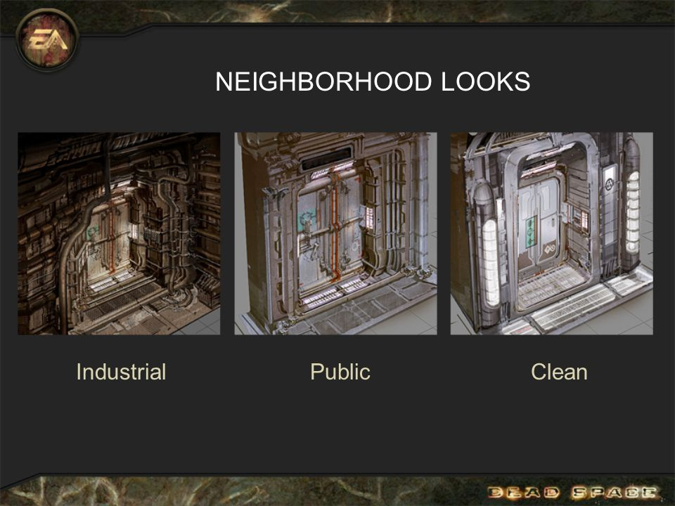 NEIGHBORHOOD LOOKS IndustrialPublicClean