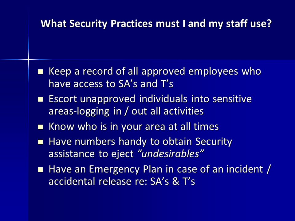What Security Practices must I and my staff use.