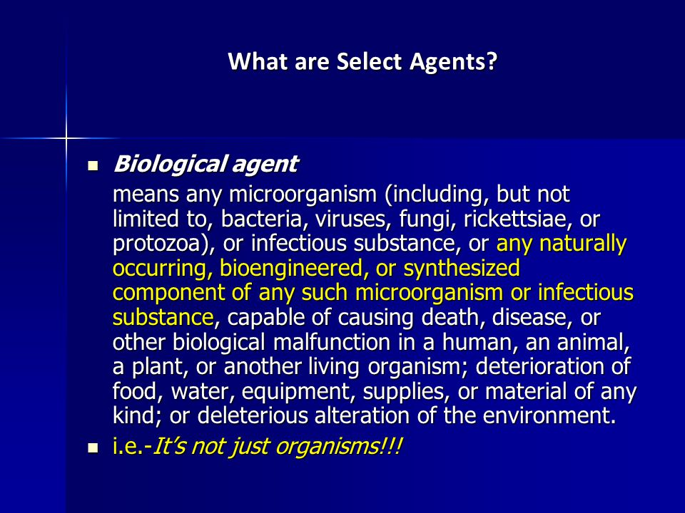 What are Select Agents.