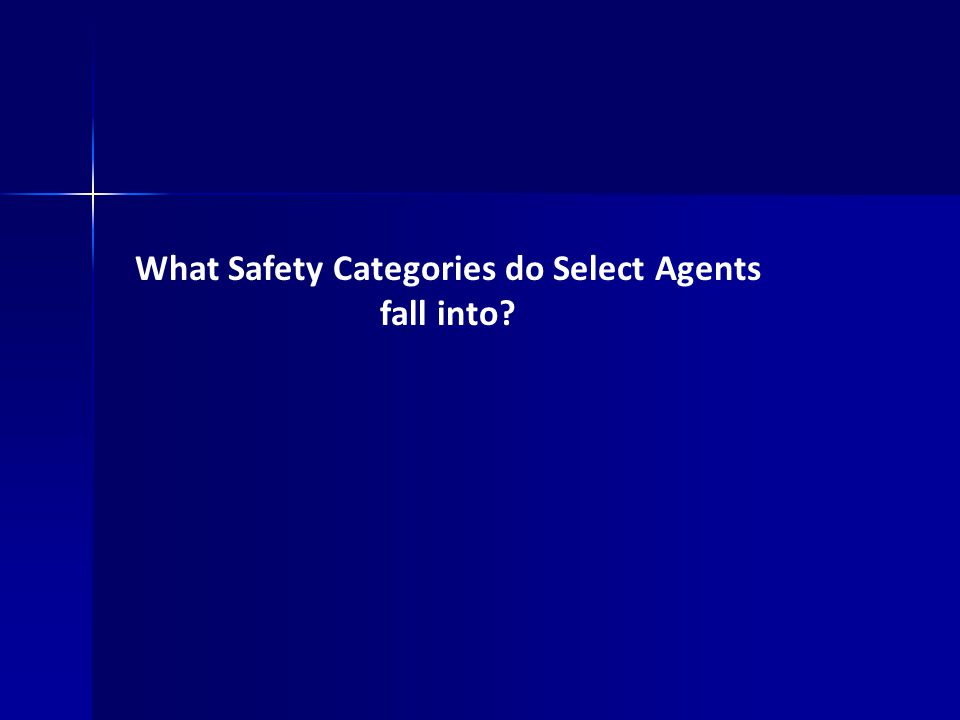 What Safety Categories do Select Agents fall into